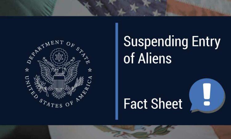 """Suspending Entry of Aliens"" Fact Sheet"