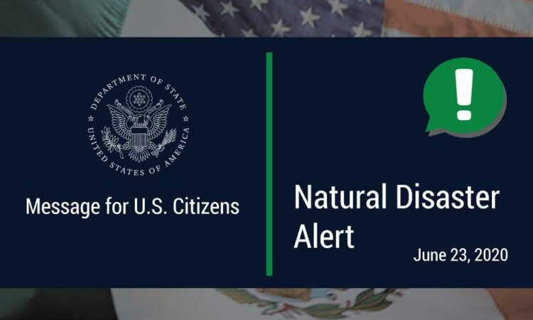 """It reads """"Message for U.S. Citizens"""", """"Natural Disaster Alert, June 23, 2020""""."""