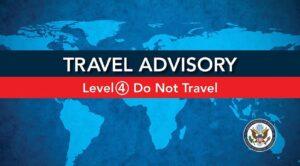 Level 4 Travel Advisory Grpahic